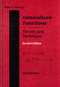 Generalized Functions: Theory and Technique, Second Edition