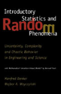 Introductory Statistics & Random Phenomena Uncertainty Complexity & Chaotic Behavior in Engineering & Science