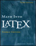 Math Into Latex 3RD Edition