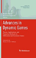 Advances in Dynamic Games: Theory, Applications, and Numerical Methods for Differential and Stochastic Games