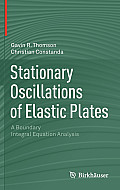 Stationary Oscillations of Elastic Plates: A Boundary Integral Equation Analysis