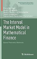 The Interval Market Model in Mathematical Finance: Game-Theoretic Methods