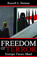 Freedom or Terror: Europe Faces Jihad (Hoover Inst Press Publication) Cover