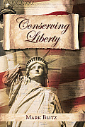 Conserving Liberty (Hoover Inst Press Publication)