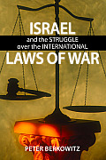 Israel laws of war; and the struggle over the international