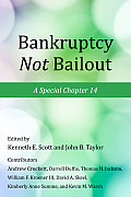 Bankruptcy not bailout; a special chapter 14