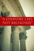 Country I Do Not Recognize The Legal Assault on American Values