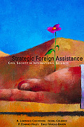 Strategic Foreign Assistance Civil Society in International Security