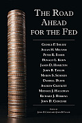 The Road Ahead for the Federal Reserve