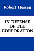 In Defense of the Corporation