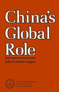 China's Global Role: An Analysis of Peking's National Power Capabilities in the Context of an Evolving International System