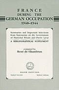 France During the German Occupation, 1940-1944: A Biographical Supplement