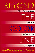 Beyond the Color Line : New Perspectives on Race and Ethnicity in America (02 Edition)