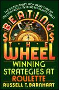Beating The Wheel Winning Strategies At