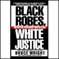 Black Robes White Justice