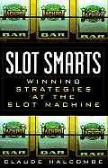 Slot Smarts Winning Strategies at the Slot Machine