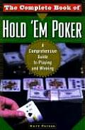 Complete Book of Hold em Poker A Comprehensive Guide to Playing & Winning