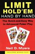 Limit Hold em Hand by Hand The Quick & Easy Way to Advanced Poker Play With DVD