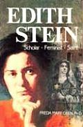Edith Stein Scholar Feminist Saint