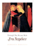 Through The Rosary With Fra Angelico