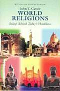 World Religions: Beliefs Behind Today's Headlines