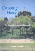 Crossing Home: the Spiritual Lessons of Baseball (93 Edition)