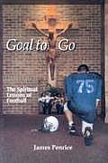 Goal to Go The Spiritual Lessons of Football