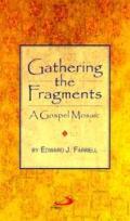 Gathering the Fragments: A Gospel Mosaic