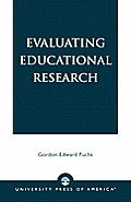 Evaluating Educational Research