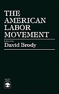 The American Labor Movement