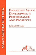 Financing Asian Development: Performance and Prospects