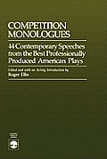 Competition Monologues: 44 Contemporary Speeches from the Best Professionally Produced American Plays