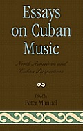 Essays on Cuban Music: North...