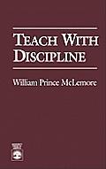 Teach with Discipline