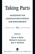Taking Parts: Ingredients for Leadership, Participation, and Empowerment