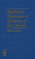 Balthasar Hubmaier's Doctrine of the Church