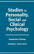 Studies in Personality, Social and Clinical Psychology: Nonobvious Findings