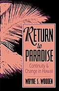 Return to Paradise: Continuity and Change in Hawaii