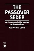 The Passover Seder: An...