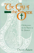 Cry Of The Deer Meditations On The Hymns
