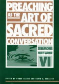 Preaching As The Art Of Sacred Conversat
