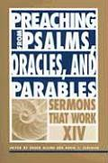 Preaching from Psalms, Oracles, And Parables