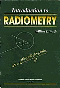 Tutorial Texts in Optical Engineering #29: Introduction to Radiometry