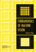 Tutorial Texts in Optical Engineering #33: Fundamentals of Machine Vision