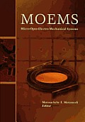 Micro-Opto-Electro-Mechanical System (Moems) (Press Monographs)