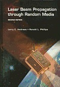 Laser Beam Propagation Through Rando 2ND Edition