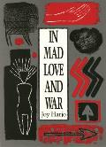 In Mad Love & War
