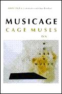 Musicage Cage Muses On Words Art Music