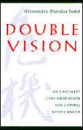 Double Vision: An East West Collaboration for Coping with Cancer