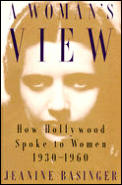 Womans View How Hollywood Spoke To Women